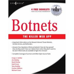 Botnets: The Killer Web App